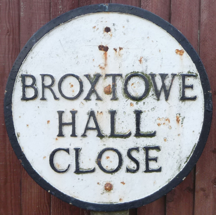 Broxtowe Hall Close street sign, off Broxtowe Lane.